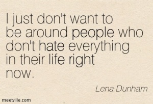 Quotation-Lena-Dunham-hate-life-right-girls-people-Meetville-Quotes-126022